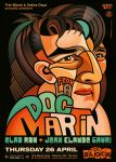 Doc Martin at The Block by prop4g4nd4