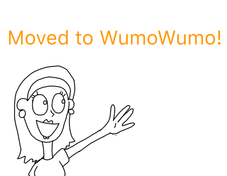 Moved to WumoWumo! by Loana-Lalonde