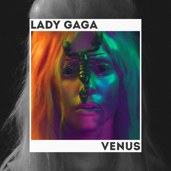 #28~ Lady Gaga - Venus by KingTapir