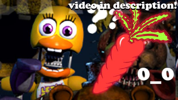 VIDEO!! - CHICA NOW??!  WHAT'S GOING ON??! FNaF5? by Morgan-the-Rabbit