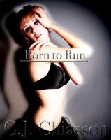 Born to Run cover for C.J. by thisgirlhasissues