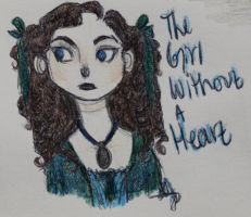 The girl without a heart by Hopeiscomingforme