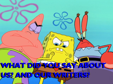 Spongebob and Co: We've had it with you haters! by BobClampettFan164