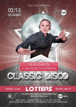 Classic Disco - Lotters party flyer by partisan1991