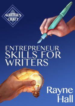 Book Cover - Entrepreneur Skills for Writers by RayneHall