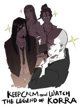 KEEP CALM and WATCH THE LEGEND OF KORRA by SteveAhn
