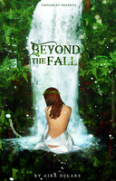 Beyond the Fall by ineffablely