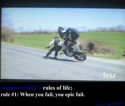 dragonrick912's rules of life: rule #1 by dragonrick912