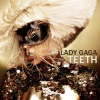 Lady Gaga Teeth Cover by mikeygraphics