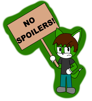 No Spoilers! by Epic-Hound