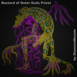 Bastard of Outer Gods Priest by DiamondNozzle