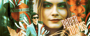 #Signature14 - Paper Towns by xXForainXx