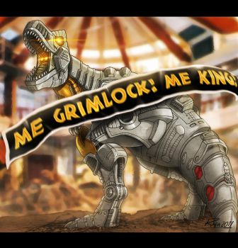'Me Grimlock. Me King.' by fargnay