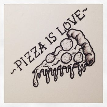 Pizza is love.  by Farlatattoo