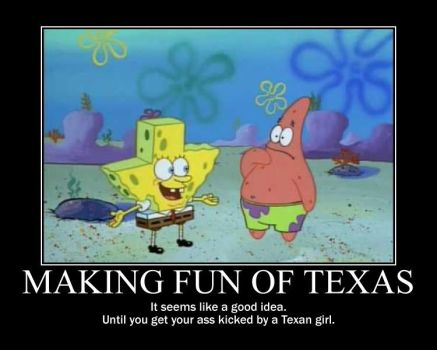 Messing with Texas by Stargirl806