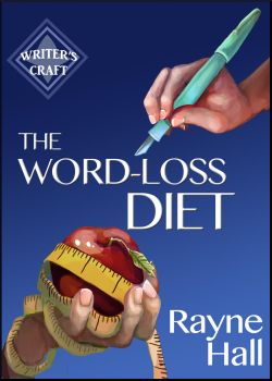 The Word-Loss Diet - Book Cover by RayneHall