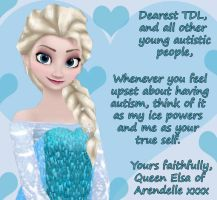 Elsa's message to me and others with autism by TotallyDeviantLisa