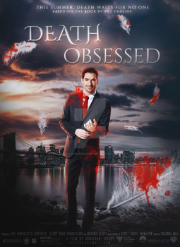 Death Obsessed   poster by CallMeHarbinger96